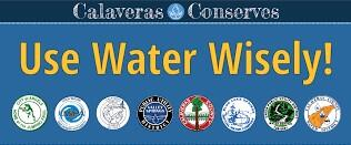Calaveras Conserves - Use Water Wisely